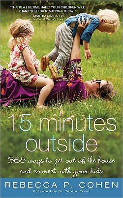 Fifteen Minutes Outside By Cohen, Rebecca P.
